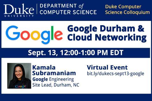 Google Durham and Cloud Networking - 9/13 Duke CS Colloquium