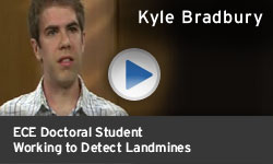 Kyle Bradbury - Working to Detect Landmines